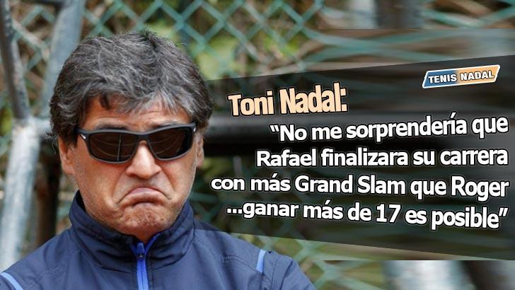 """Toni Nadal: """"No me sorprendería que Rafael superase a Roger"""""""