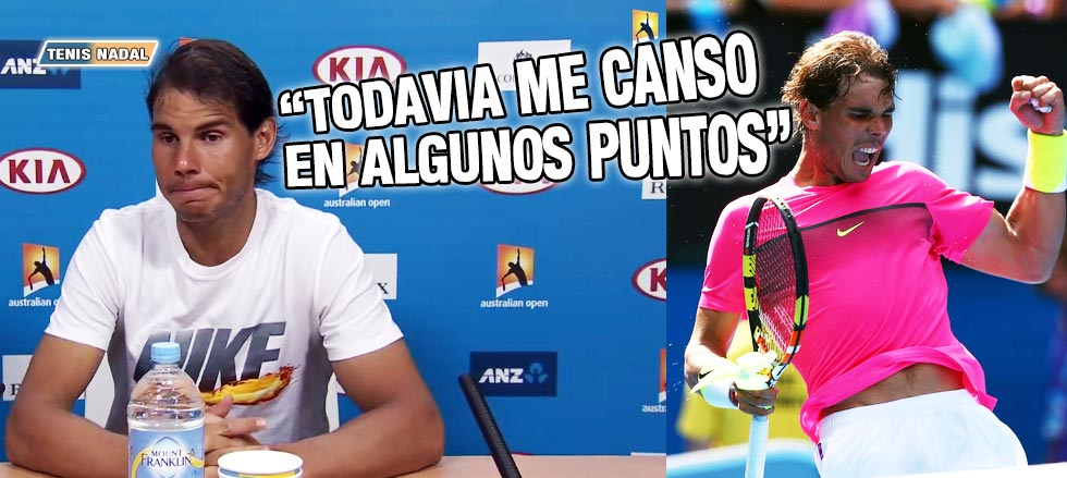 """Rafael Nadal: """"Me canso en algunos puntos"""""""