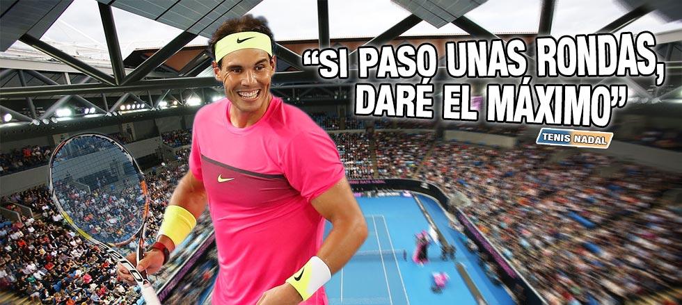 """Rafael Nadal: """"Si soy capaz de pasar unas tres rondas, daré el máximo"""""""