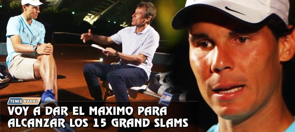 """Rafa Nadal: """"Daré lo mejor de mí para alcanzar los 15 Grand Slams"""""""
