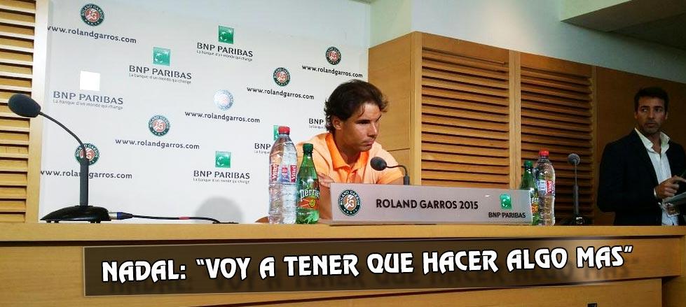 """Rafael Nadal: """"En Roland Garros, voy a tener que hacer algo más"""""""