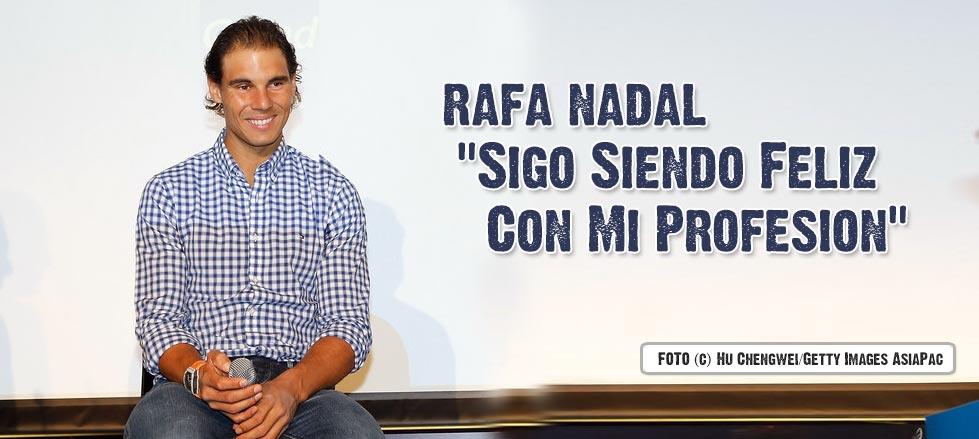 """Rafael Nadal: """"Sigo siendo feliz con la profesión que elegí"""""""